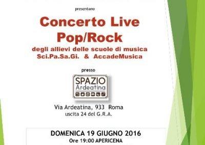 Concerto live pop rock a spazio ardeatina 19 giugno 2016